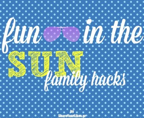 fun in the sun family hacks